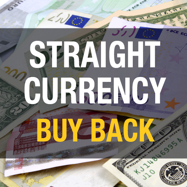 Straight Currency Buy Back (Sell Currency)